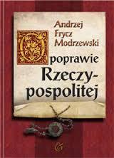 Andrzej Frycz Modrzewski–święty czy heretyk?