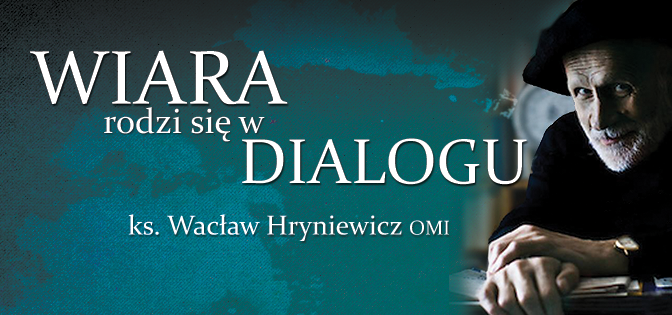 """""""Wiara rodzi się w dialogu"""" – książka autora """"Kleofasa"""""""